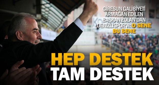 Başkan Zolan: 'Denizlispor'a her zaman destek olmaya devam edeceğiz'