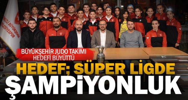 Büyükşehir Judo Takımı'nın hedefi Süper Lig şampiyonluğu