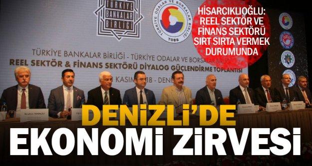 Hisarcıklıoğlu: Reel sektör ve finans sektörü sırt sırta vermek durumunda