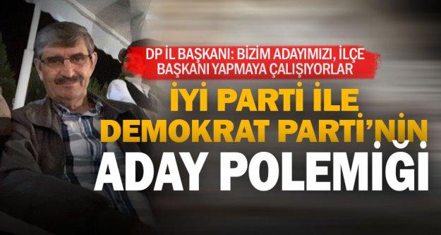 İYİ Parti ve Demokrat Parti adayı paylaşamadı