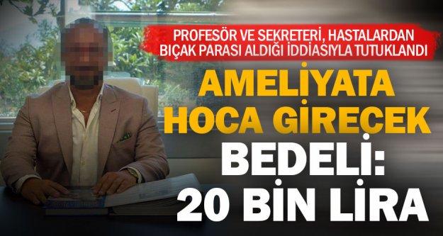 Profesör ile sekreteri bıçak parası' aldığı iddiasıyla tutuklandı
