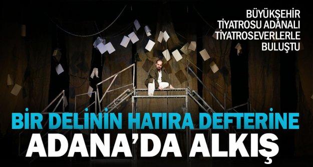 Şehir Tiyatrosu'na Adana'da alkış