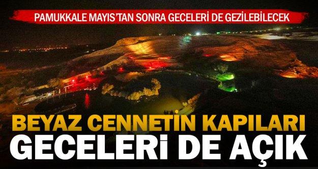 Beyaz cennet Pamukkale geceleri de gezilebilecek