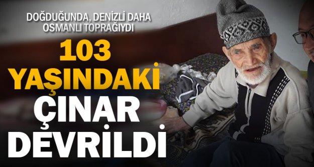 Çamelili 103 yaşındaki Hüseyin Çoban vefat etti