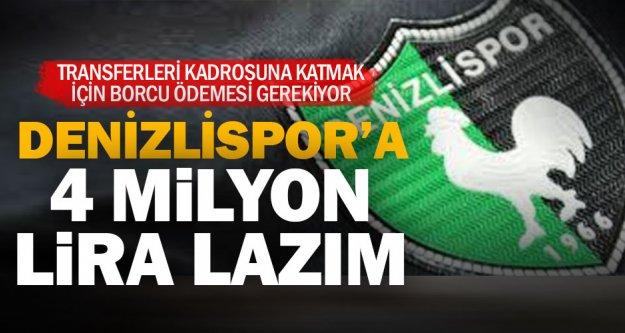 Denizlispor 4 milyon TL arıyor