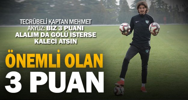 Denizlispor'da Mehmet Akyüz'ün inancı tam