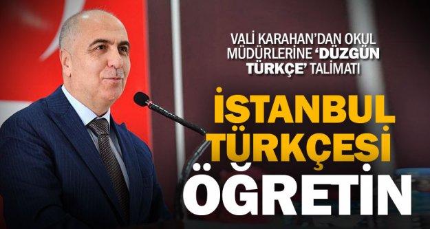 Validen okul müdürlerine 'İstanbul Türkçesi' talimatı