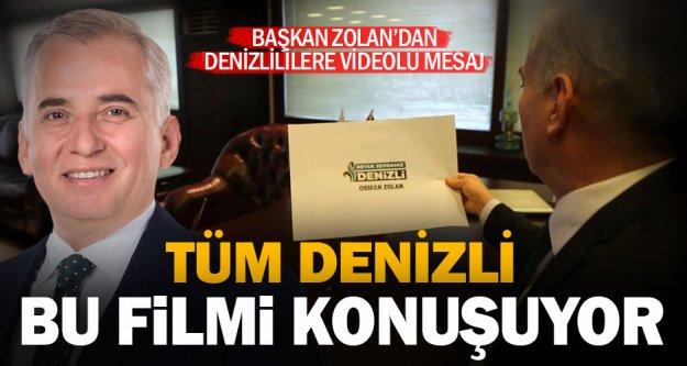 Başkan Zolan'dan Denizlililere filmli mesaj: Ortak sevdamız Denizli