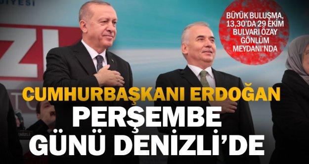 Cumhurbaşkanı Erdoğan 21 Şubat Perşembe günü Denizli'de