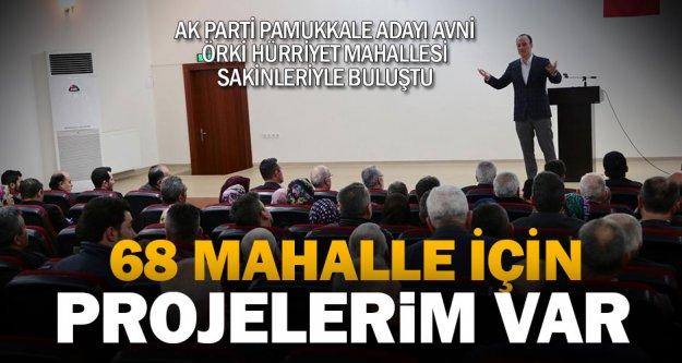 Örki: Çamlık'la Hürriyet mahallesi aynı olacak