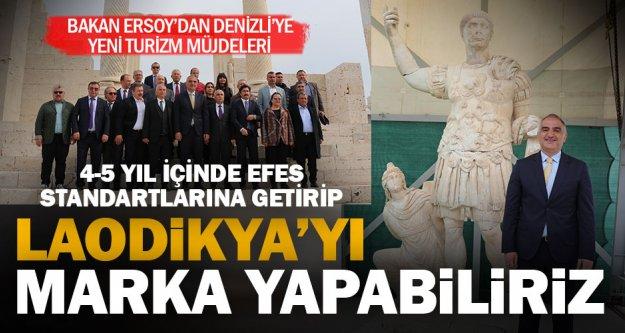 Bakan Ersoy: Laodikya'dan marka bir antik şehir yaratabiliriz