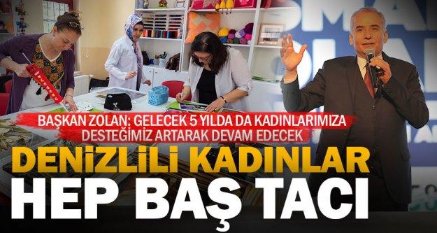 Başkan Zolan'dan kadınları 'baş tacı' yapacak projeler