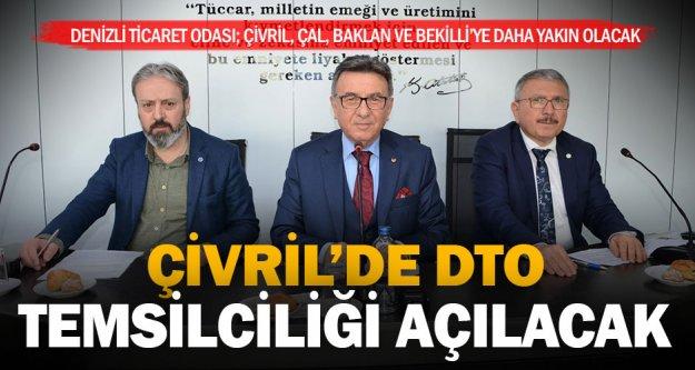 Çivril'de DTO temsilciliği açılacak