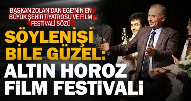 Denizli'ye yakışacak festival: Altın Horoz Film Festivali