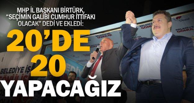 """MHP'li Birtürk, '20'de 20"""" dedi"""