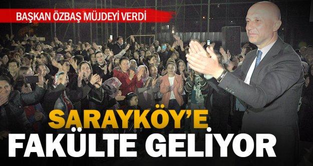Sarayköy'e 4 yıllık fakülte müjdesi