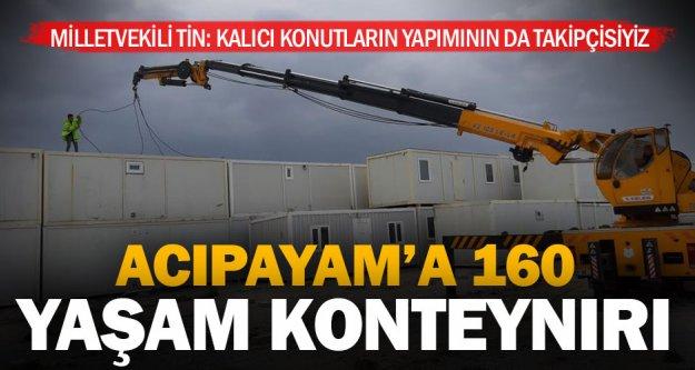 Acıpayam'daki depremzedeler için 160 konteynır geliyor