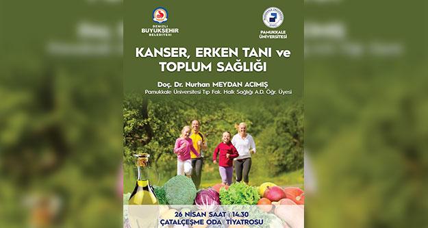 Büyükşehir'den 'Kanser, Erken Tanı ve Toplum Sağlığı Semineri'ne davet
