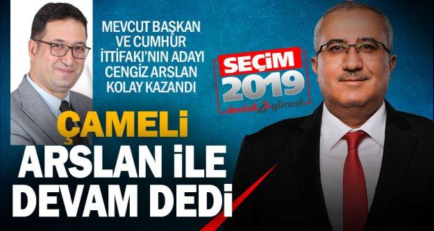Çameli'de cengiz Arslan yeniden başkan