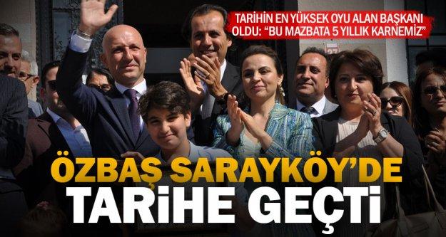 Özbaş, Sarayköy'ün tarihine geçti
