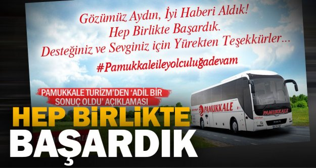 Pamukkale Turizm'den 'Adil sonuç' açıklaması