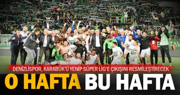 Abalı Denizlispor Süper Lig'e koşuyor