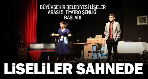 Büyükşehir Belediyesi Liseler Arası 5. Tiyatro Şenliği başladı
