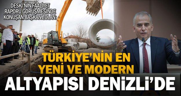 """'En yeni ve modern altyapı Denizli'de"""""""