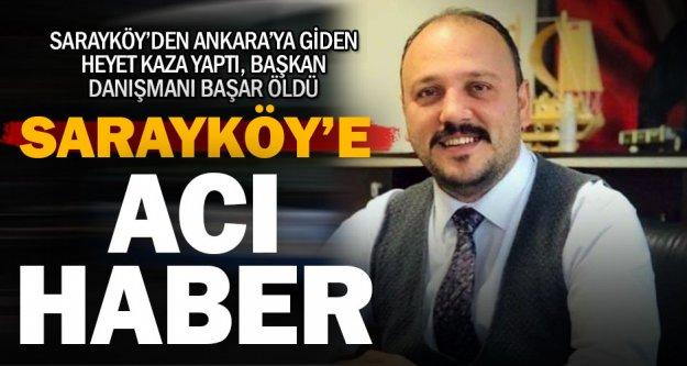 Sarayköy Belediye Başkanı Özbaş'ın danışmanı kaza kurbanı