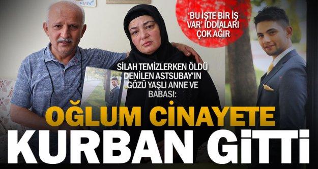 Astsubayın ailesinden, 'Oğlumuz intihar etmedi, öldürüldü' iddiası