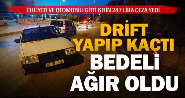 Drift yapıp polisin 'dur' ihtarına uymayan alkollü sürücüye, 6 bin 247 TL ceza