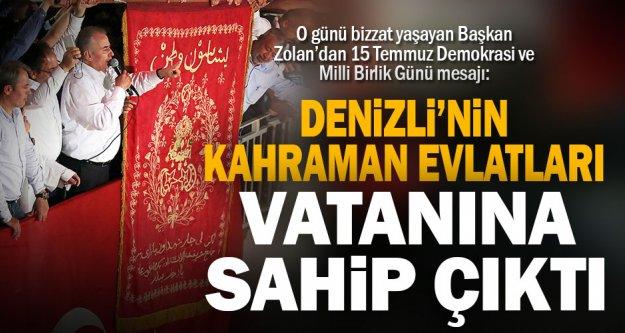 O günü bizzat yaşayan Başkan Zolan'dan 15 Temmuz Demokrasi ve Milli Birlik Günü mesajı