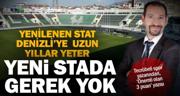 Denizlili spor yazarı Aydın: Yeni stada gerek kalmadı