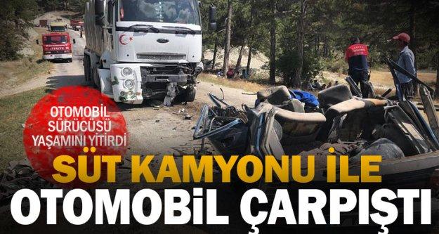Süt kamyonu ile otomobil çarpıştı: 1 kişi öldü