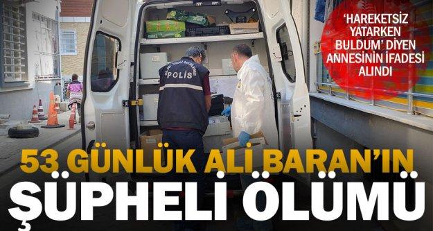 Ali Baran bebeğin şüpheli ölümü