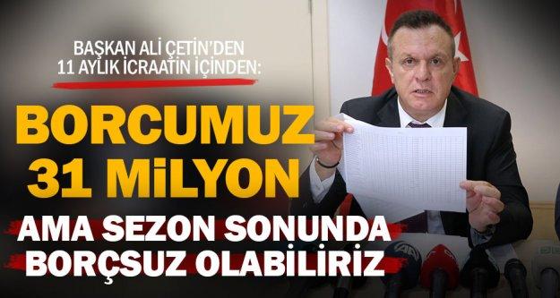 Denizlispor'da borç 31 milyon TL