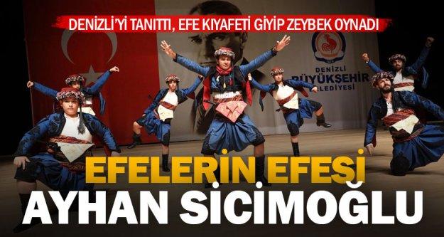 Denizli, Ayhan Sicimoğlu ile tanıtıldı