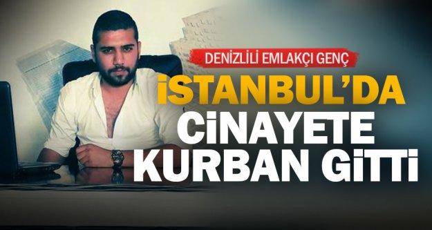 Denizlili emlakçı genç, İstanbul'da öldürüldü