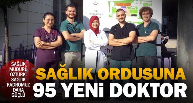 Denizli'ye atanan 95 doktor göreve başladı