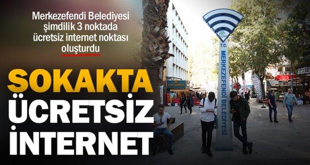 Merkezefendi sokaklarında ücretsiz internet