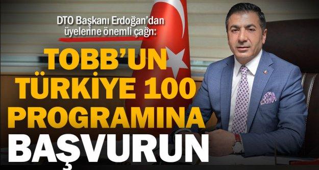 DTO Başkanı Erdoğan'dan üyelerine önemli çağrı: