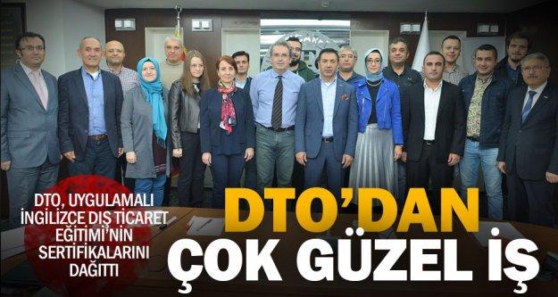 DTO, ilk kez düzenlenen İngilizce dış ticaret eğitimini tamamlayanlara sertifika verdi