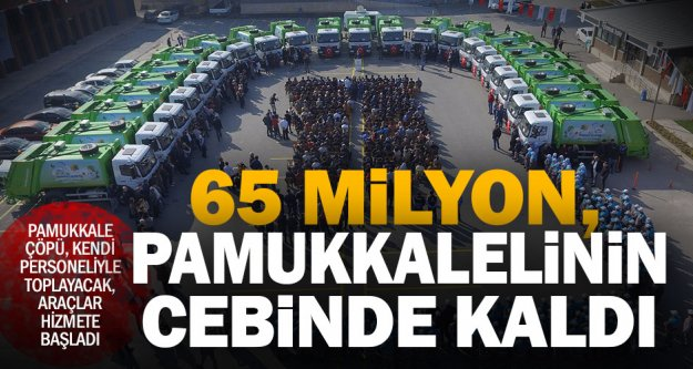 Pamukkale Belediyesi'nden 65 milyon liralık tasarruf