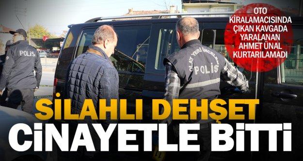 Denizli'de oto kiralaması yapılan iş yerinde silahlı kavga: 1 ölü, 2 yaralı