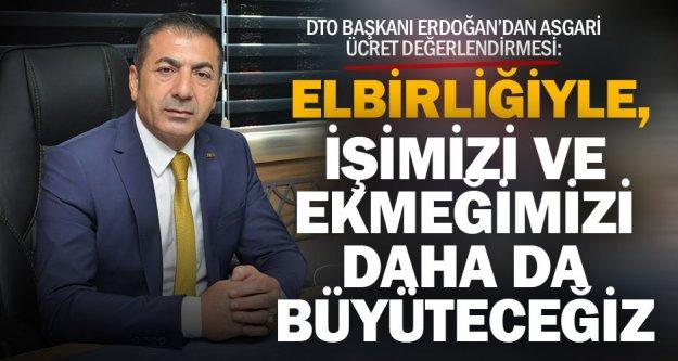 Denizli Ticaret Odası Başkanı Uğur Erdoğan'dan asgari ücret açıklaması