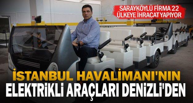 İstanbul Havalimanı'nın elektrikli araçları Denizli'den
