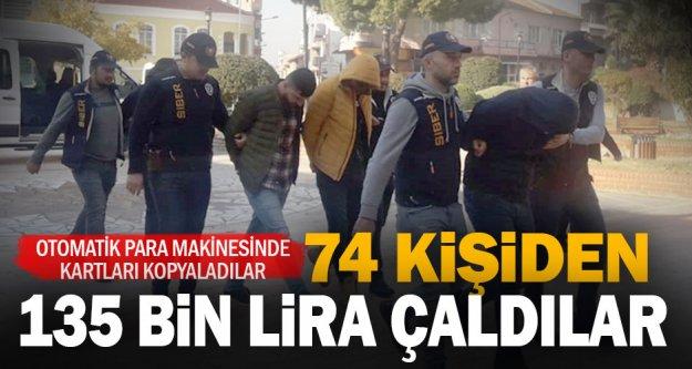 Kopya cihazı yerleştirip 74 kişiden 135 bin lira çeken 4 şüpheli yakalandı