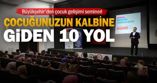 Büyükşehir'den çocuk gelişimi semineri