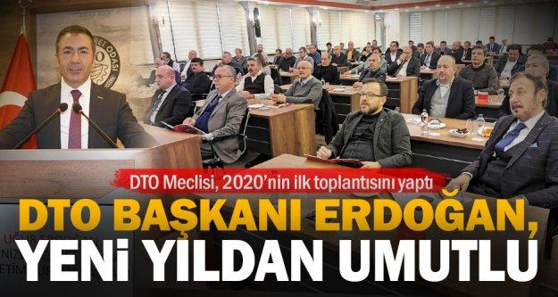 DTO Meclisi, 2020'nin ilk toplantısını yaptı