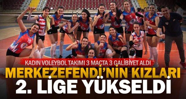 Merkezefendi Kadın Voleybol Takımı 2.Lig'de
